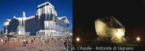 """Berlino - Christo """"Reichstag"""" vs. L'Aquila - Rotonda di Gignano"""