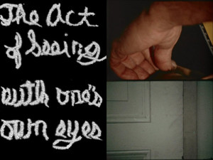 "Stan Brakhage, ""The Act Of Seeing With One Own's Eye"""